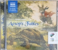 Aesop's Fables written by Aesop performed by Anton Lesser on CD (Abridged)
